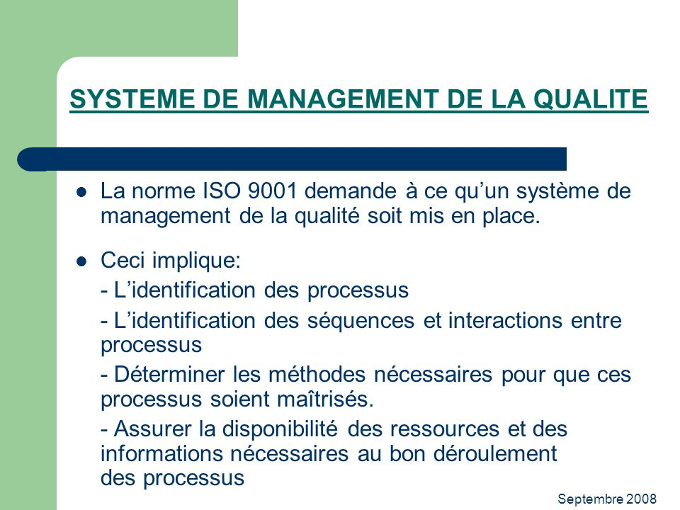 SYSTEME DE MANAGEMENT DE LA QUALITE