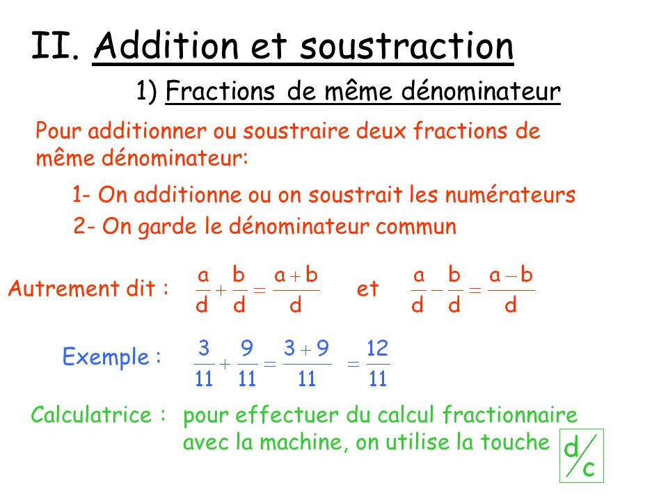 II. Addition et soustraction