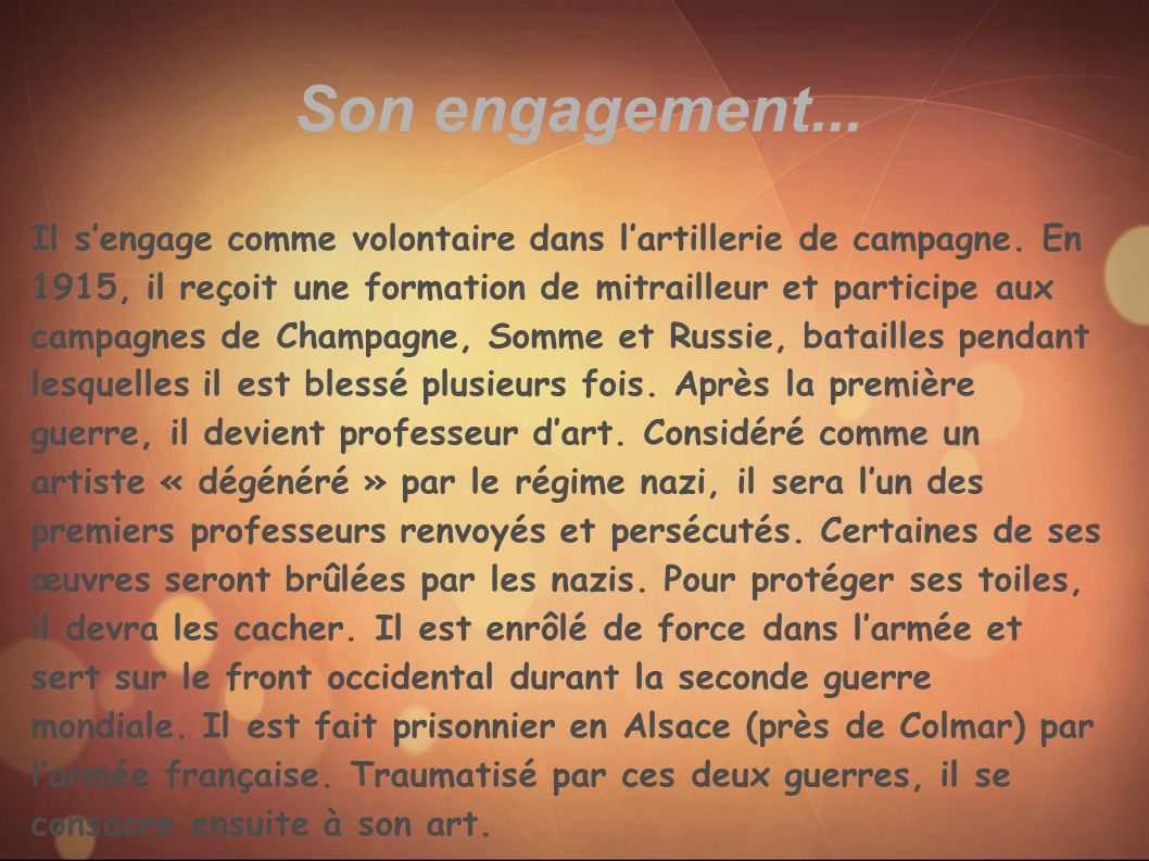 Son engagement...