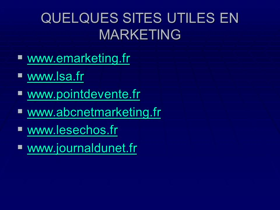 QUELQUES SITES UTILES EN MARKETING