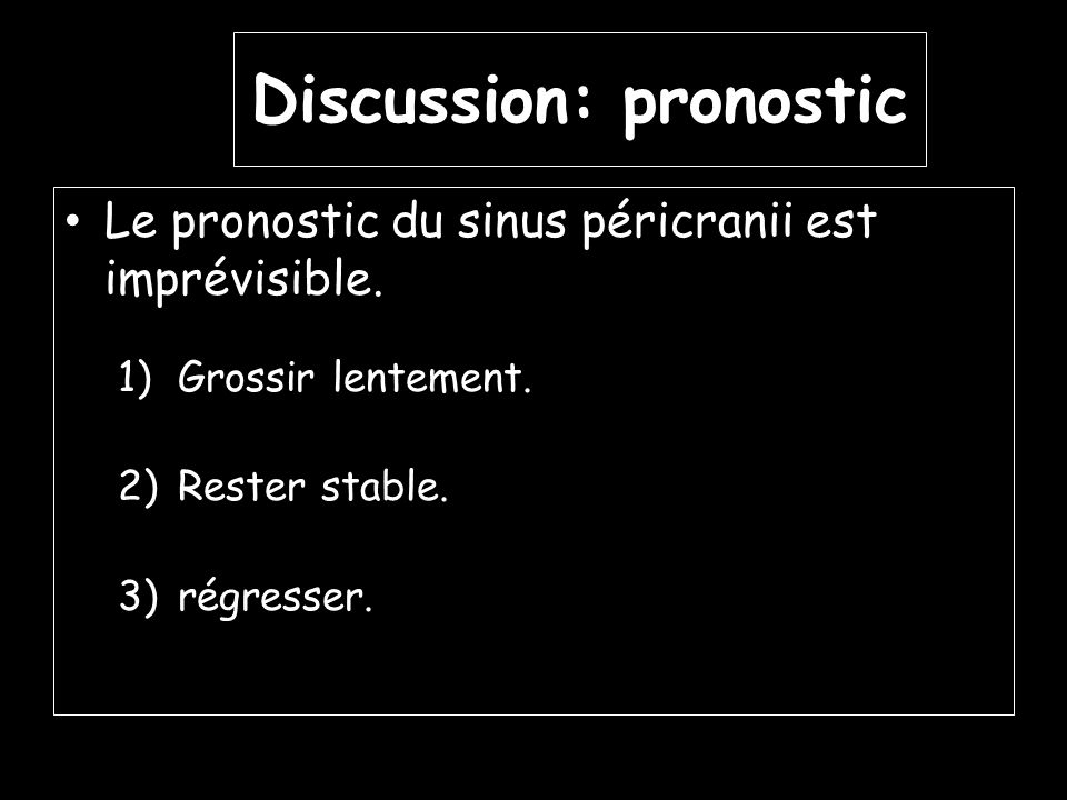 Discussion: pronostic