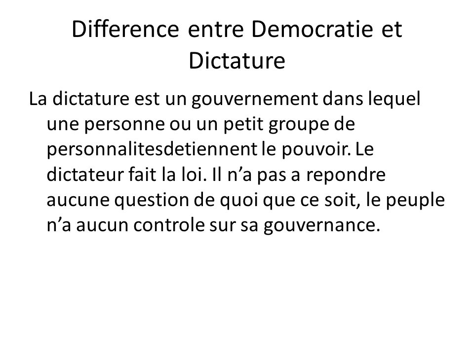 Difference entre Democratie et Dictature