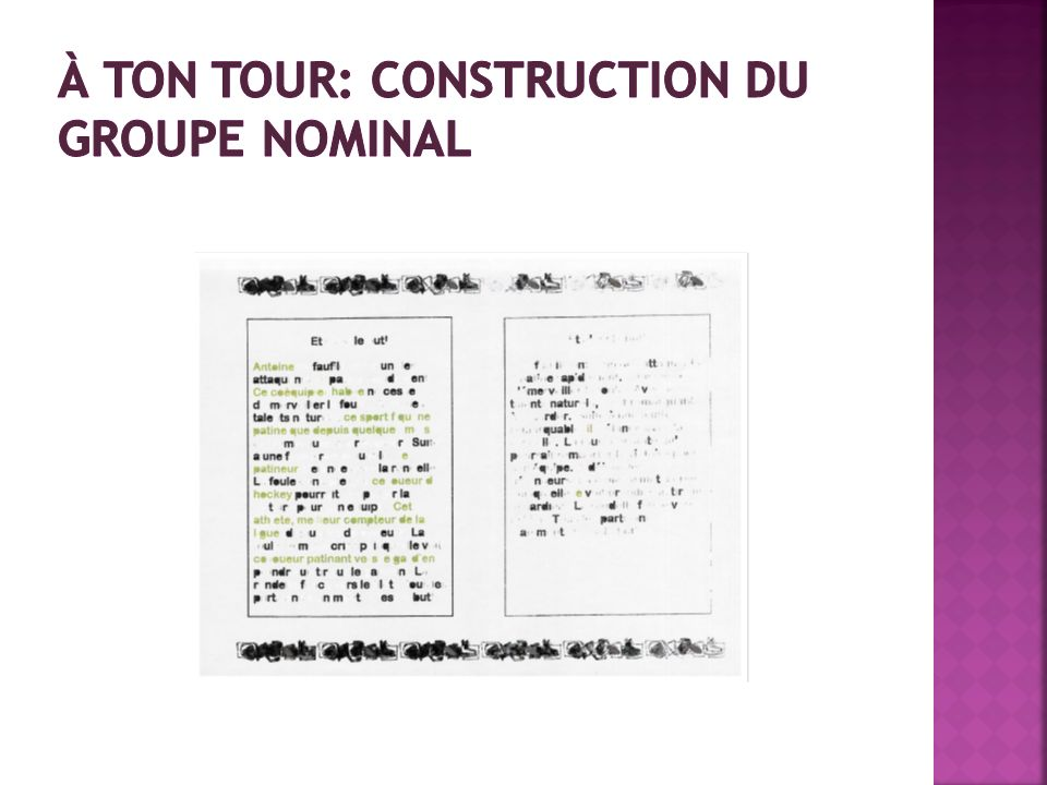 À ton tour: construction du groupe nominal