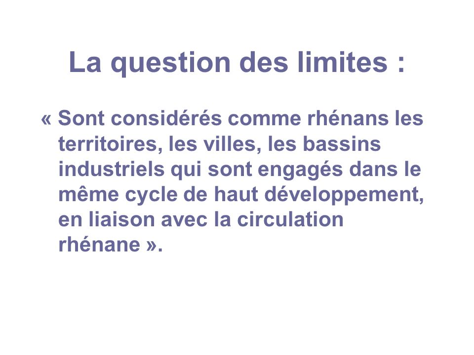 La question des limites :