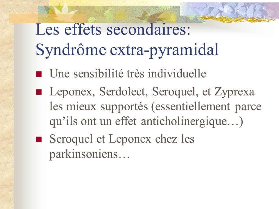 Les effets secondaires: Syndrôme extra-pyramidal