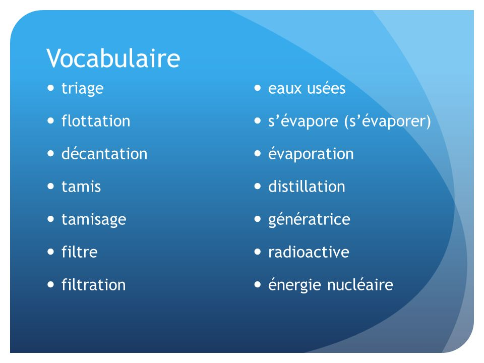 Vocabulaire triage flottation décantation tamis tamisage filtre