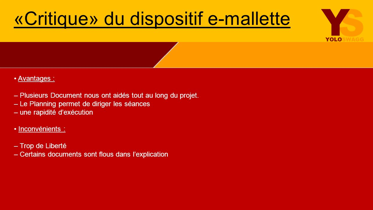 «Critique» du dispositif e-mallette