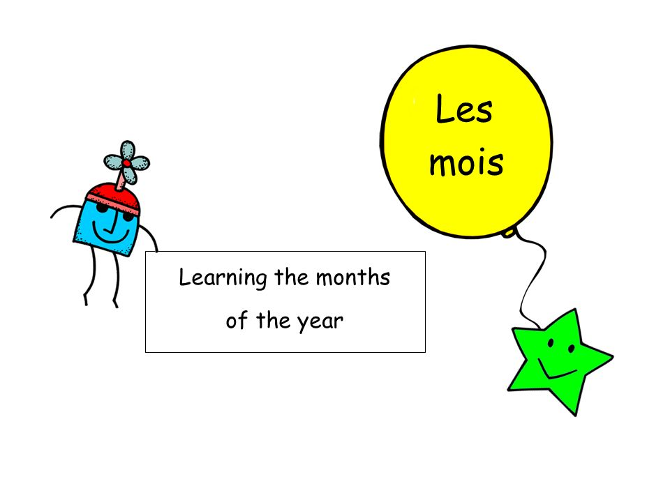 Les mois Learning the months of the year