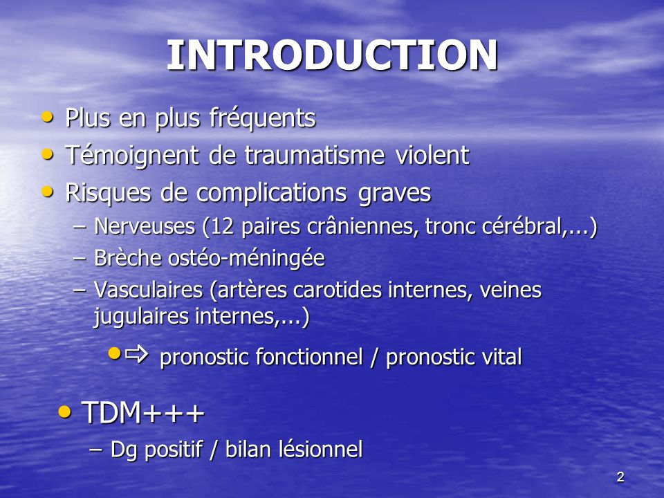 INTRODUCTION  pronostic fonctionnel / pronostic vital TDM+++