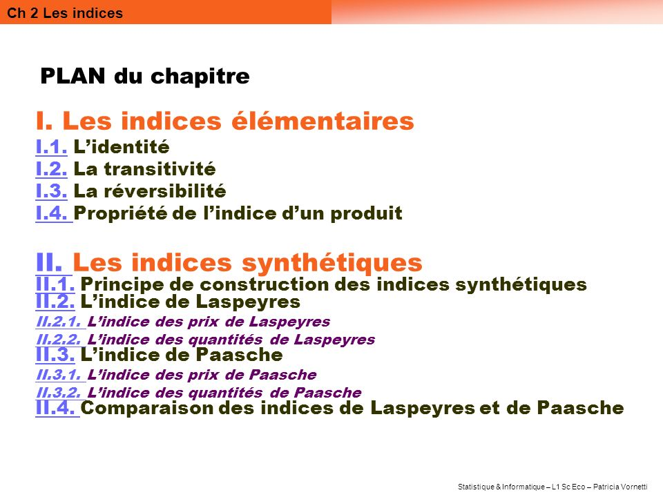 Indices élémentaires et synthétiques