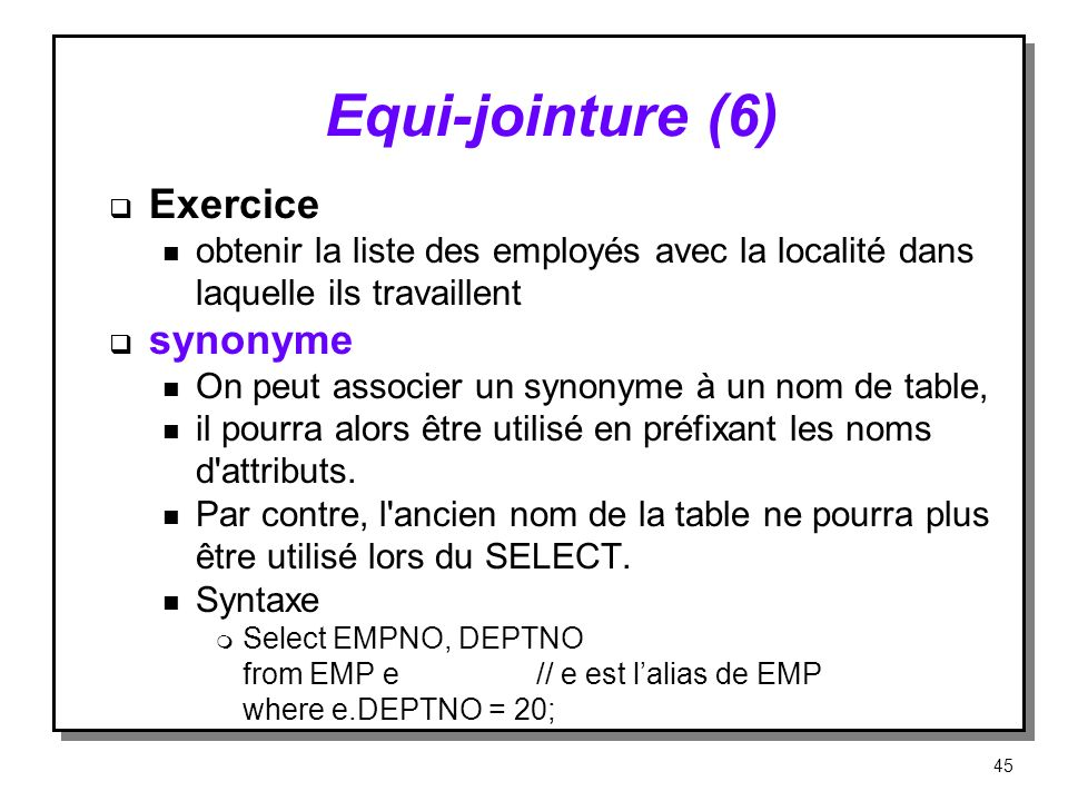 Equi‑jointure (6) Exercice synonyme