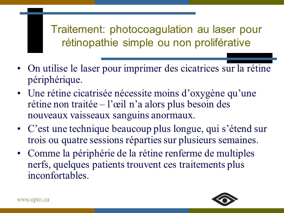Traitement: photocoagulation au laser pour rétinopathie simple ou non proliférative