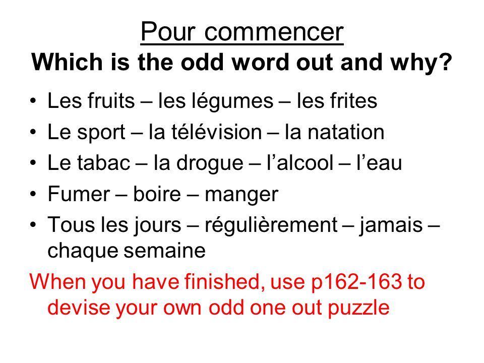 Pour commencer Which is the odd word out and why