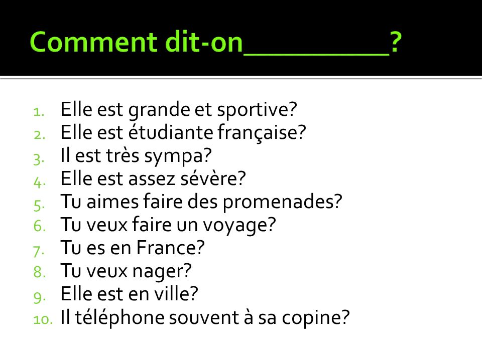 Comment dit-on__________