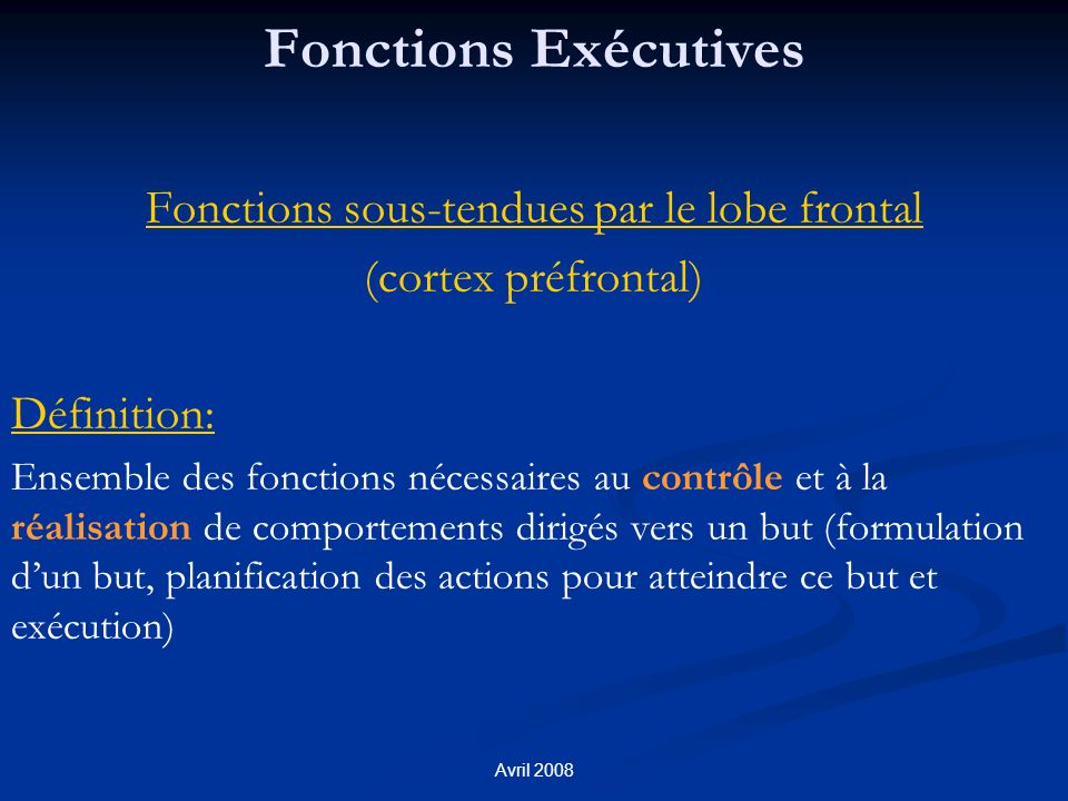 Fonctions sous-tendues par le lobe frontal