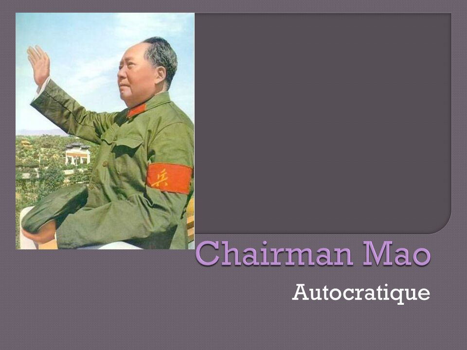 Chairman Mao Autocratique