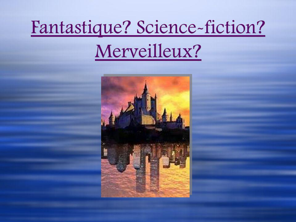 Fantastique Science-fiction Merveilleux