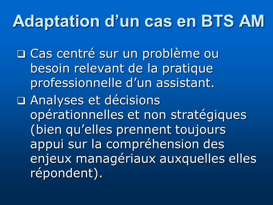 Adaptation d'un cas en BTS AM