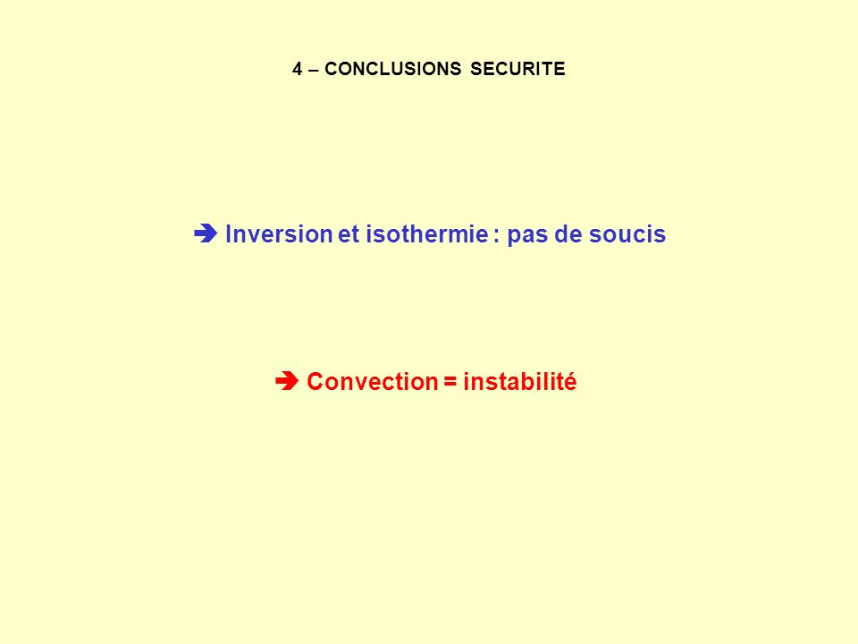 4 – CONCLUSIONS SECURITE