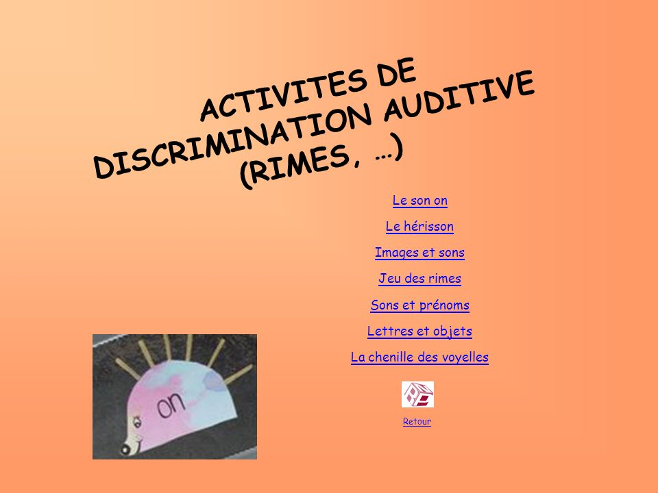 ACTIVITES DE DISCRIMINATION AUDITIVE (RIMES, …)