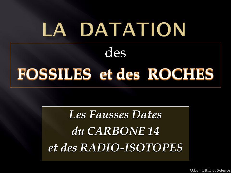 datation de radiocarbone n'est pas utile pour la plupart des fossiles