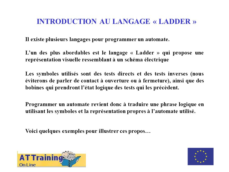 INTRODUCTION AU LANGAGE « LADDER » ROLE DES DIFFERENTS ELEMENTS