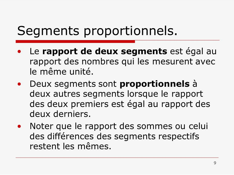 Segments proportionnels.