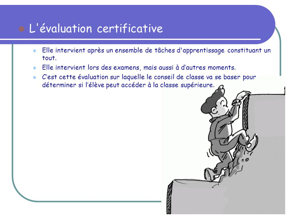 L évaluation certificative