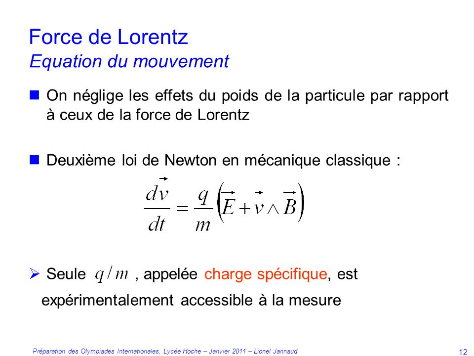Force de Lorentz Equation du mouvement