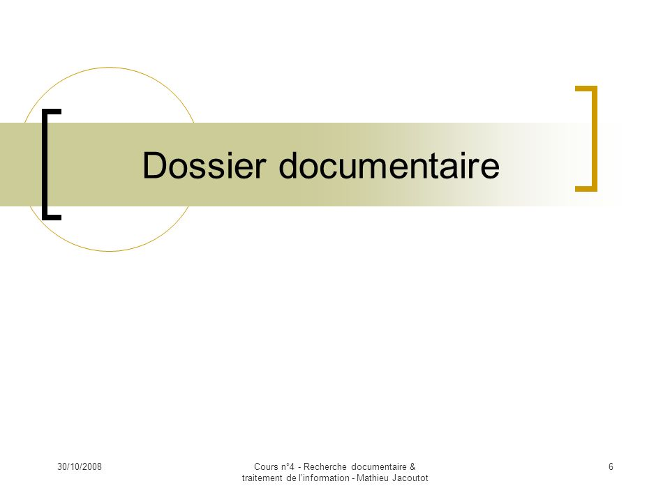 Dossier documentaire 30/10/2008