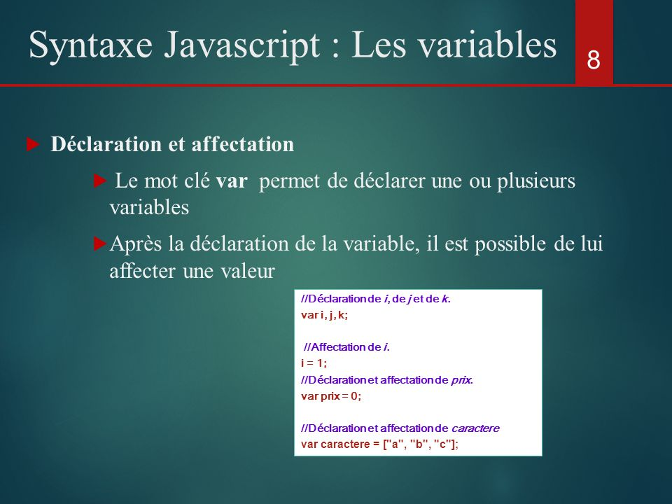 Syntaxe Javascript : Les variables