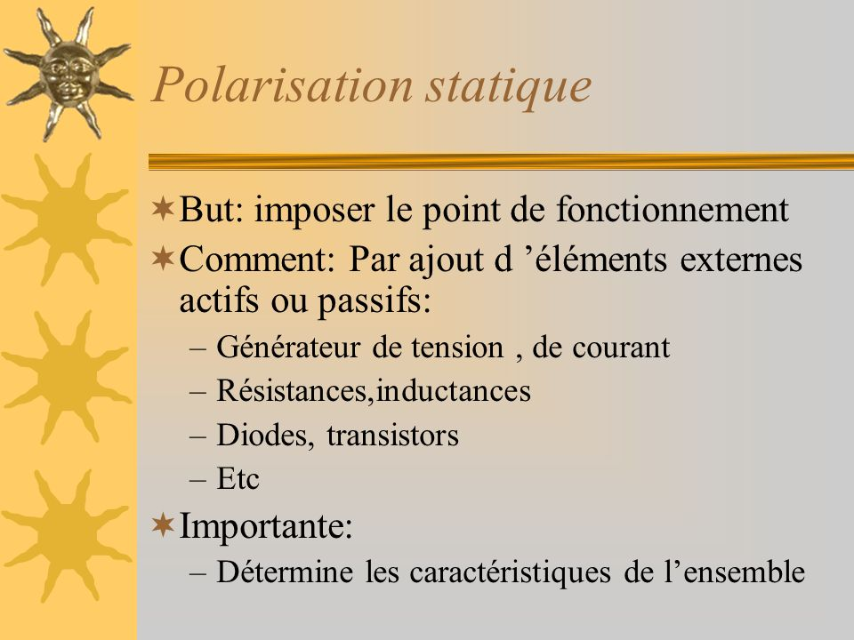 Polarisation statique