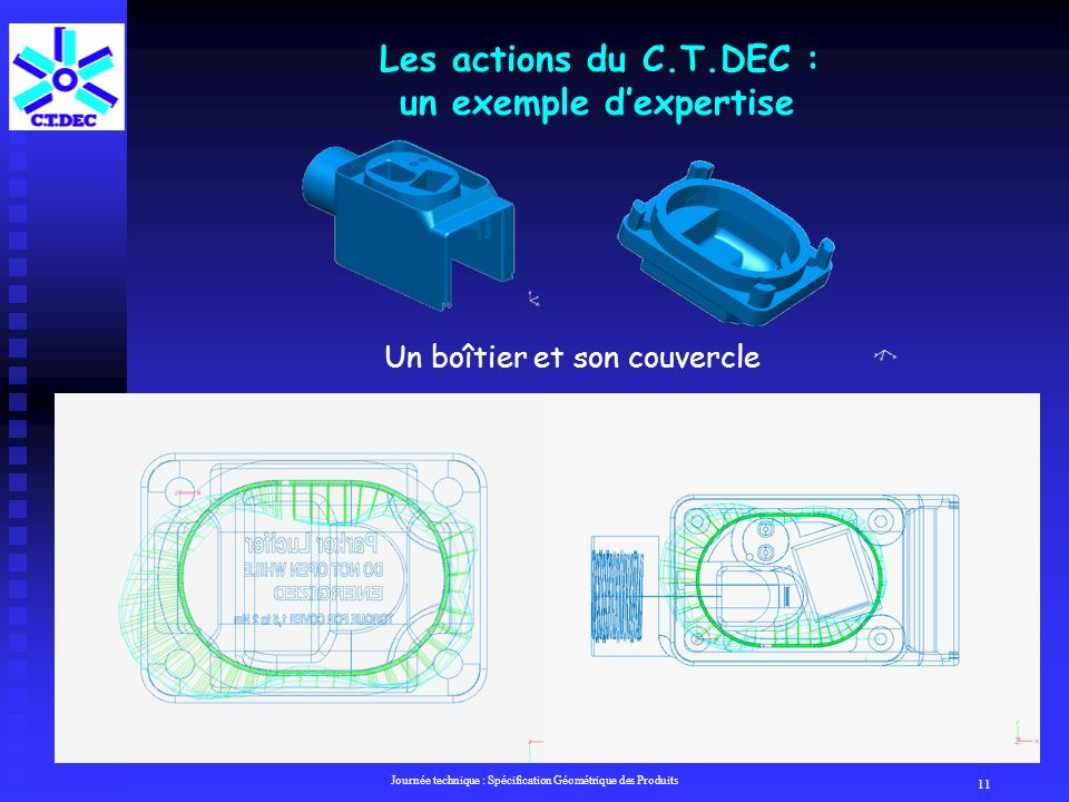 Les actions du C.T.DEC : un exemple d'expertise