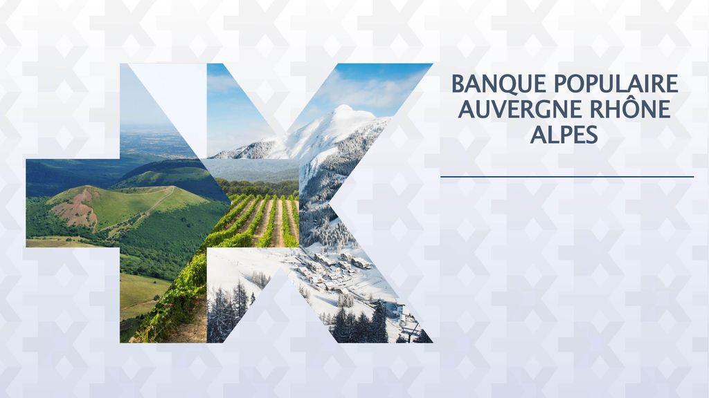 Banque Populaire Auvergne Rhone Alpes Ppt Telecharger