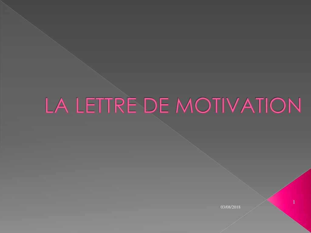 La Lettre De Motivation Ppt Télécharger
