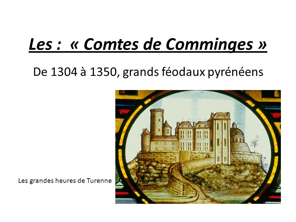 Les : « Comtes de Comminges »