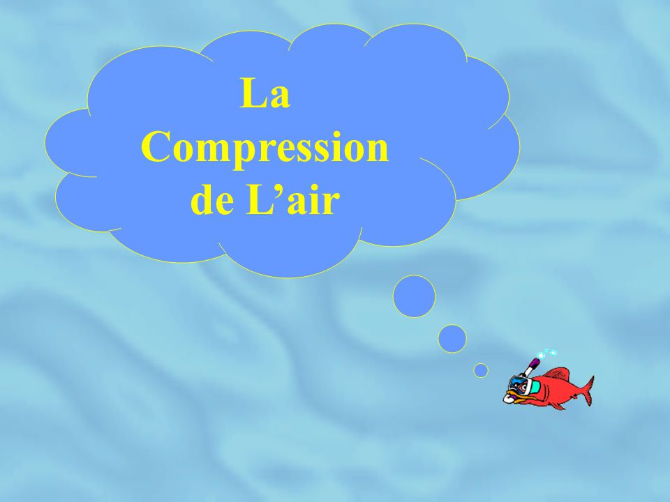 La Compression de L'air