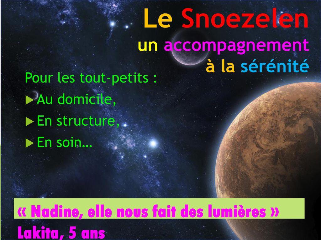 Le Snoezelen Un Accompagnement La S R Nit Ppt T L Charger
