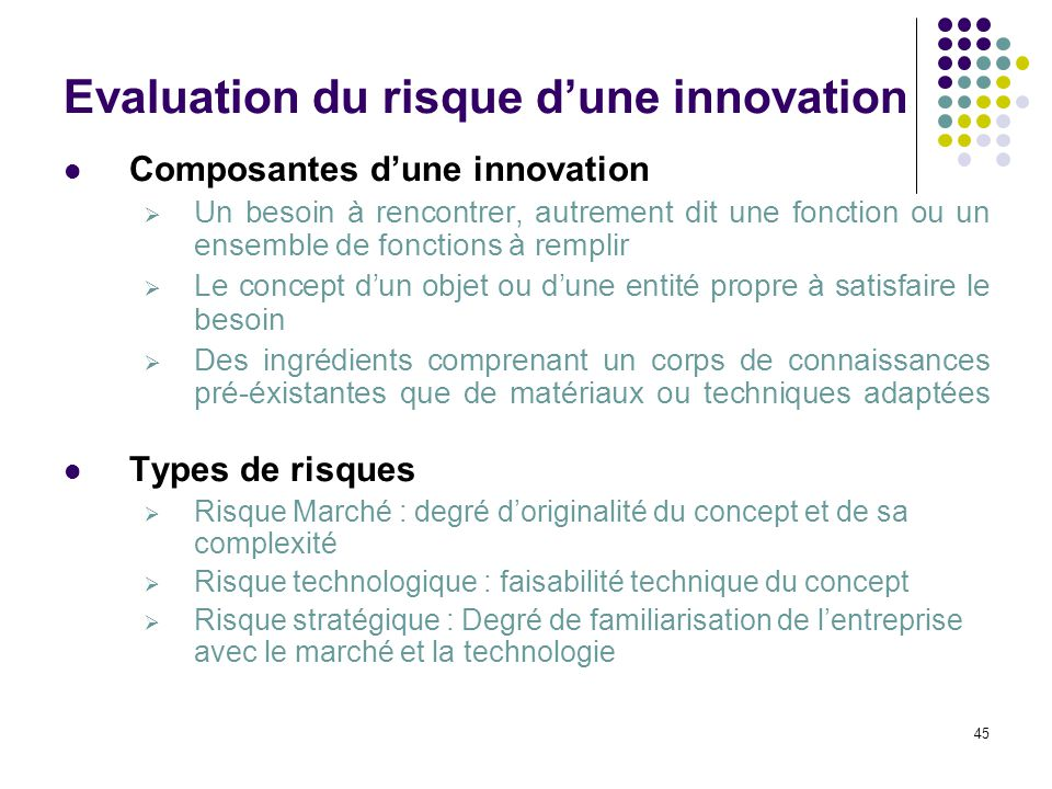 Evaluation du risque d'une innovation