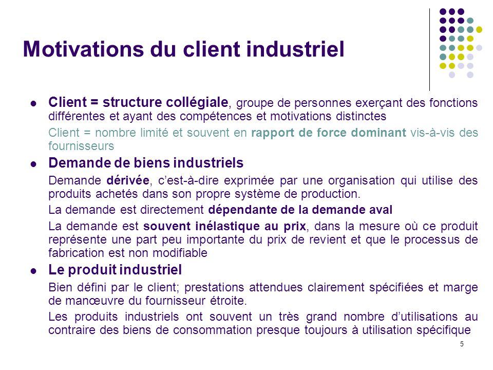 Motivations du client industriel