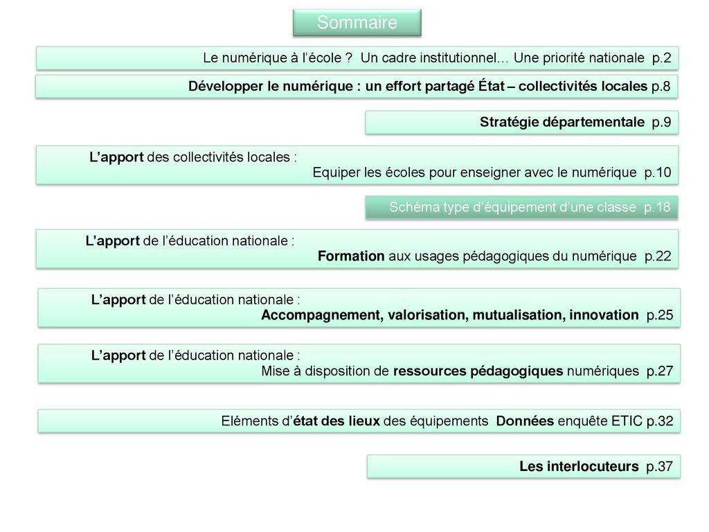 6baf44c54ca Sommaire Le numérique à l école Un cadre institutionnel… Une priorité  nationale p.