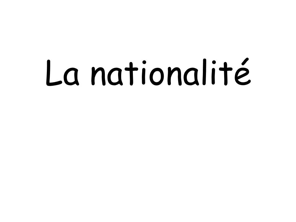 La nationalité