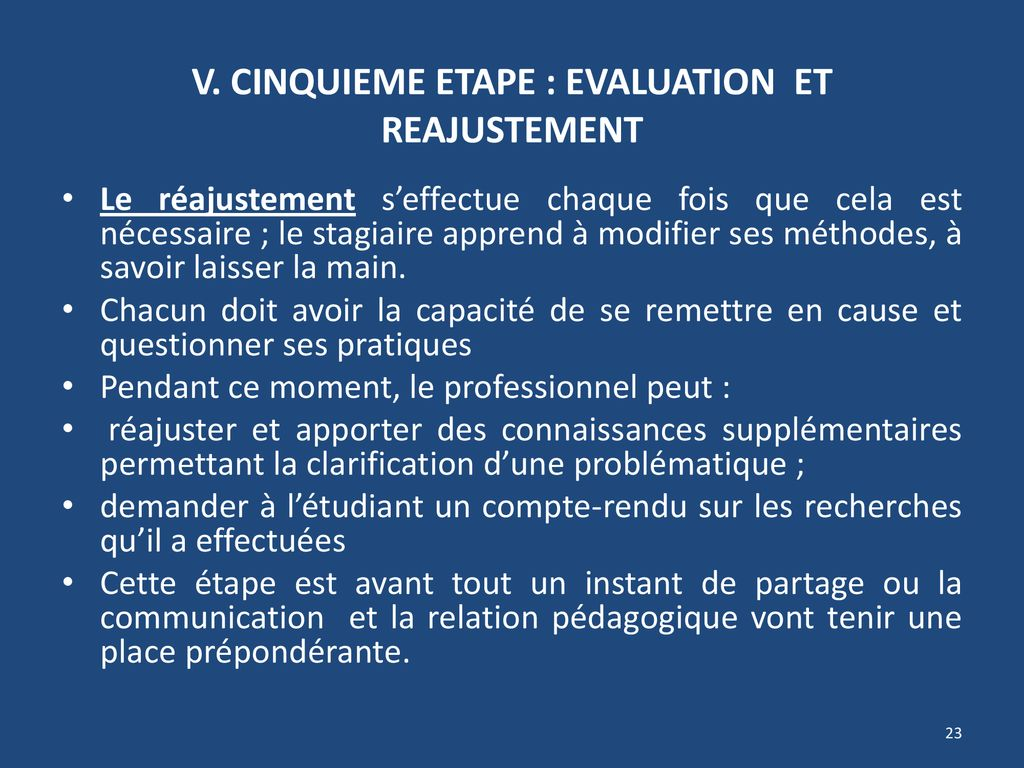 V. CINQUIEME ETAPE : EVALUATION ET REAJUSTEMENT