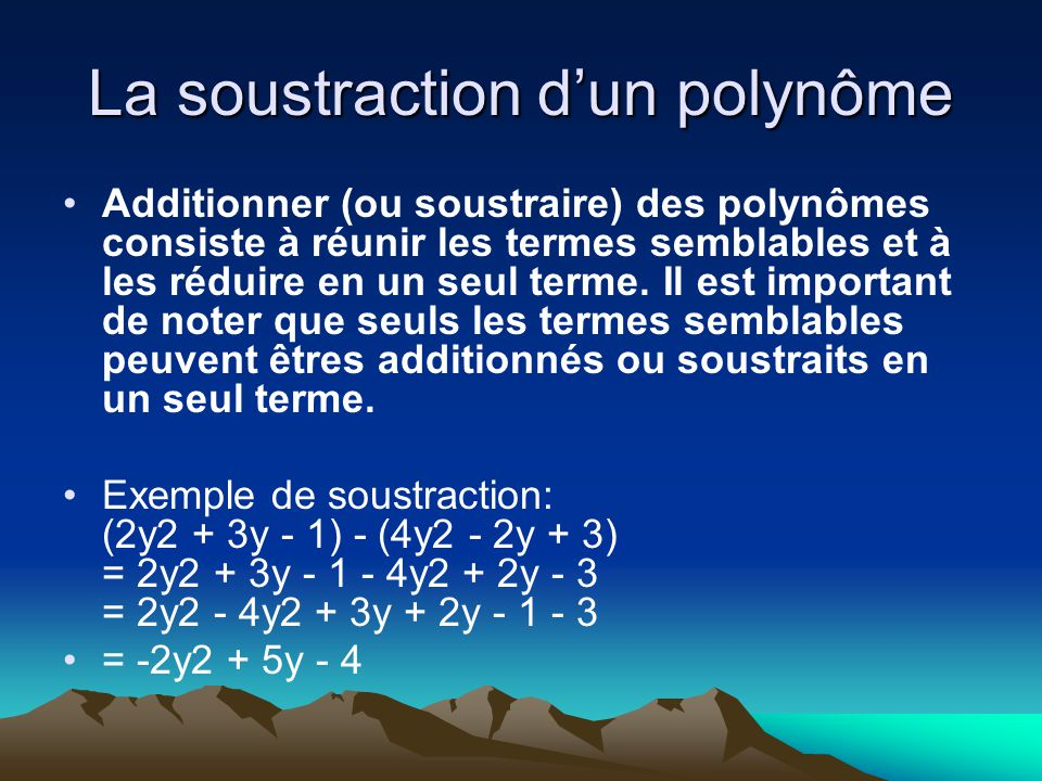 La soustraction d'un polynôme