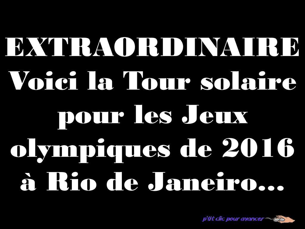 ca04fc1de1c4bf Voici la Tour solaire pour les Jeux olympiques de ppt télécharger