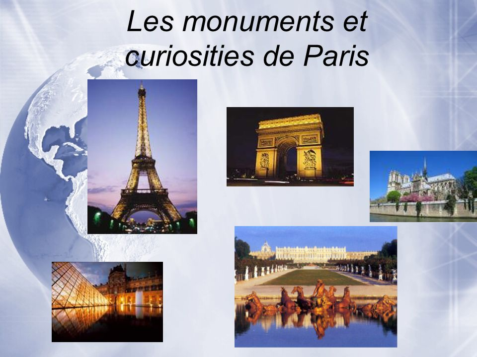 Les monuments et curiosities de Paris