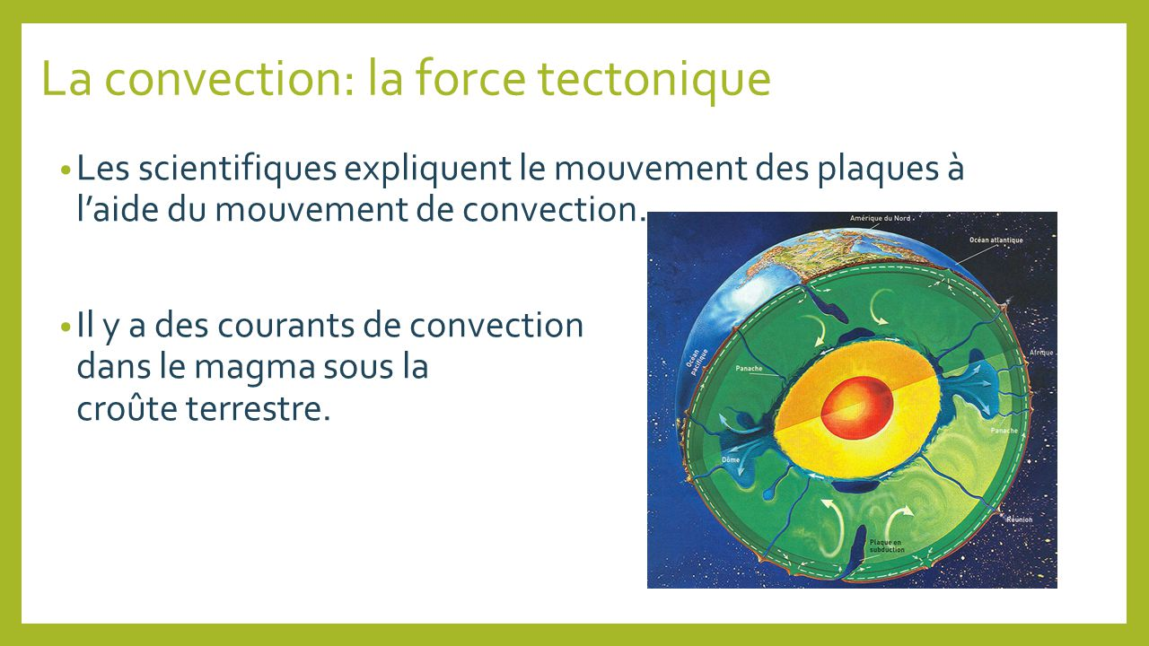 La convection: la force tectonique