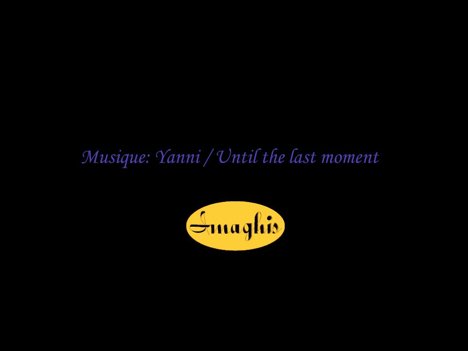 Musique: Yanni / Until the last moment