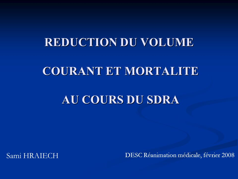 REDUCTION DU VOLUME COURANT ET MORTALITE AU COURS DU SDRA
