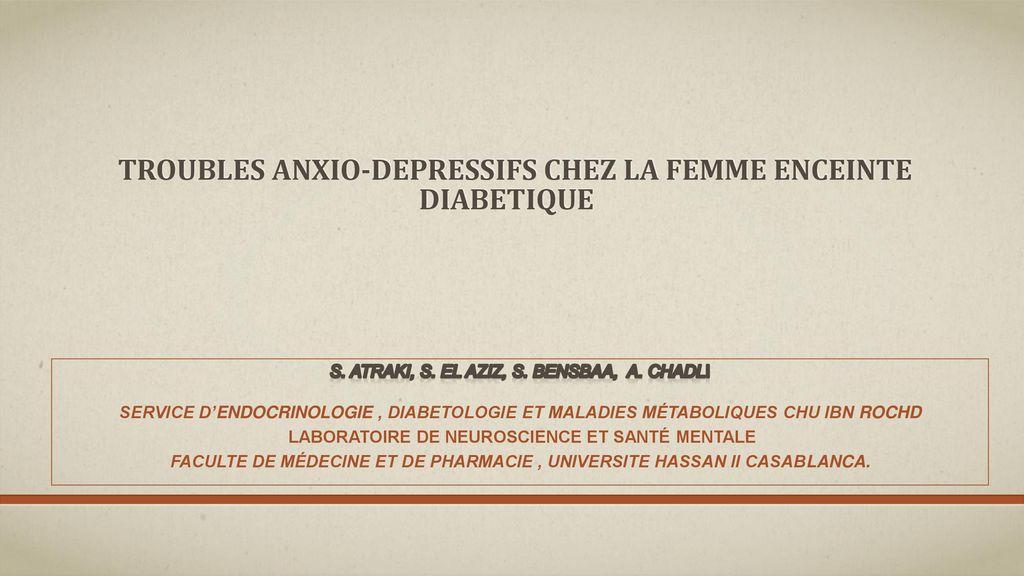 TROUBLES ANXIO-DEPRESSIFS CHEZ LA FEMME ENCEINTE DIABETIQUE - ppt ...
